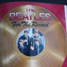 Catálogos de Música: THE BEATLES FOR THE RECORD. Lote 284628618
