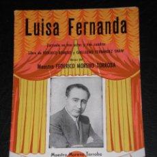 Catálogos de Música: LUISA FERNANDA - ZARZUELA - ARGUMENTO Y CANTABLES.. Lote 285279598