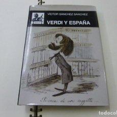 Catálogos de Música: VERDI Y ESPAÑA - VICTOR SANCHEZ SANCHEZ - AKAL MUSICA - N 8. Lote 285314853
