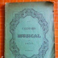 Catálogos de Música: CALENDARIO MUSICAL PARA EL AÑO DE 1859. Lote 286789463