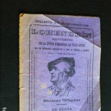 Catálogos de Música: LOHENGRIN RICHARD WAGNER ARGUMENTO OPERA ROMANTICA 1903. Lote 287609348