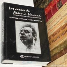 Catálogos de Música: AÑO 2004- LOS CANTES DE ANTONIO MAIRNA COMENTARIOS OBRA DISCOGRÁFICA - FLAMENCO LIBRO MÚSICA. Lote 287902143