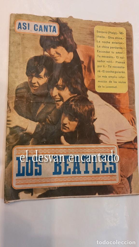 ASI CANTA....LOS BEATLES. CANCIONERO ORIGINAL 1965. SEÑALES DE USO (Música - Catálogos de Música, Libros y Cancioneros)