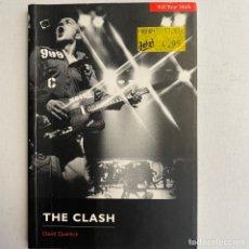 Catálogos de Música: LIBRO THE CLASH SERIE KILL YOUR IDOLS. Lote 288573858