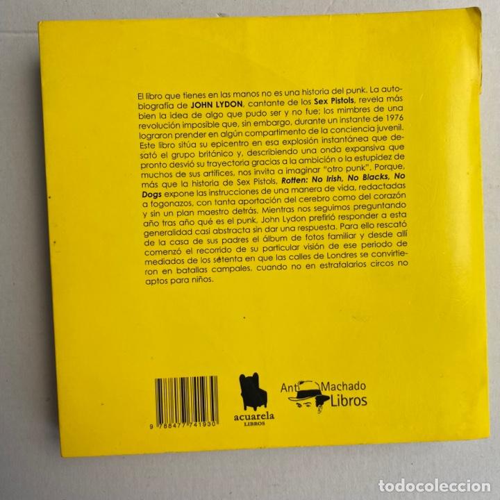 Catálogos de Música: Libro Rotten No irish, no blacks, no dogs autobiografía autorizada Johnny cantante sex pistols - Foto 2 - 288576773