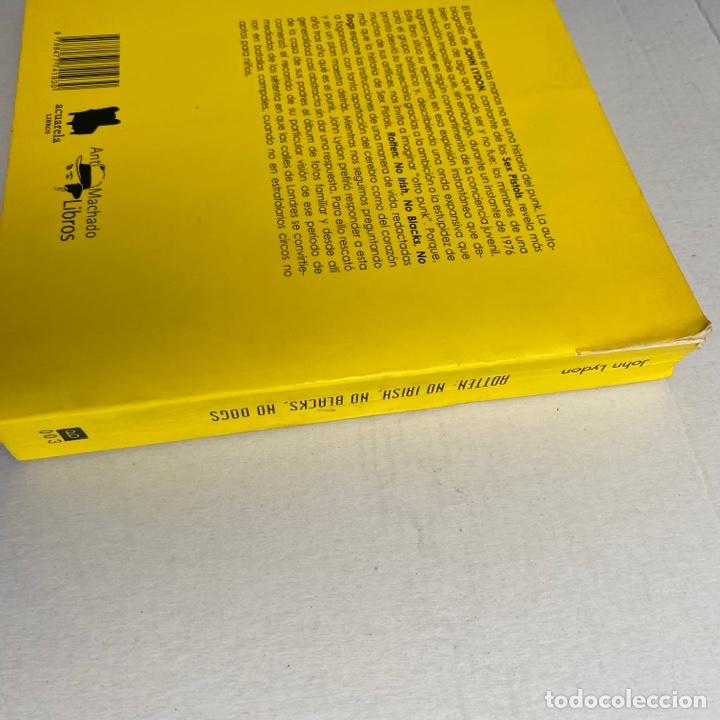 Catálogos de Música: Libro Rotten No irish, no blacks, no dogs autobiografía autorizada Johnny cantante sex pistols - Foto 3 - 288576773