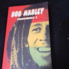 Catálogos de Música: LIBRO CANCIONES DE BOB MARLEY,TERCERA EDICION AÑO 2005. Lote 289286778