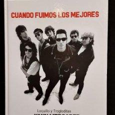 Catálogos de Música: LOQUILLO Y TROGLODITAS / CUANDO FUIMOS LOS MEJORES / POR YANN MERCADER / ED: QUARENTENA-2014 / NUEVO. Lote 289722813
