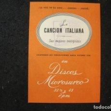 Catálogos de Música: LA VOZ DE SU AMO-PATHE-LA CANCION ITALIANA-DISCOS EN MICROSURCO AÑO 1956-CATALOGO-VER FOTOS-K-4433. Lote 295504893