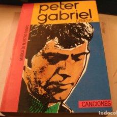 Catálogos de Música: LIBRO PETER GABRIEL CANCIONES GENESIS 1ª EDICIÓN TEOREMA 1985. Lote 295825073