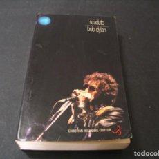 Catálogos de Música: LIBRO BOB DYLAN ANTHONY SCADUTO EN FRANCÉS FIRMADO POR HERVÉ MULLER. Lote 295827433
