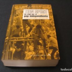 Catálogos de Música: LIBRO TEEN SPIRIT DE VIAJE POR EL POP INDEPENDIENTE 1ª EDICIÓN 2004. Lote 295828128