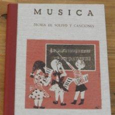 Catálogos de Música: MUSICA TEORÍA DE SOLFEO Y CANCIONES - SECCIÓN FEMENINA DE F.E.T. Y DE LAS J.O.N.S., MIDE 24 X 17,5 C. Lote 296763678