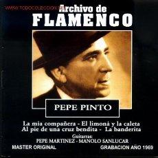 CDs de Música: CD ARCHIVO FLAMENCO-PEPE PINTO. Lote 26243321