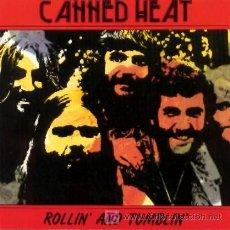 CDs de Música: CANNED HEAT ··· ROLLIN' AND TUMBLIN' ··· (CD ORIGINAL). Lote 21467044