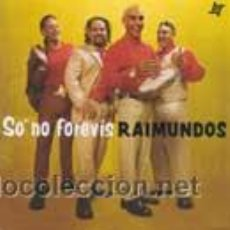 CDs de Música: RAIMUNDOS CD ORIGINAL SO NO FOREVIS 1989 WARNER MUSIC. Lote 16006503