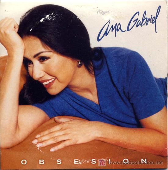 Obsesión Lyrics & Tabs by Ana Gabriel - lyricsochords.com