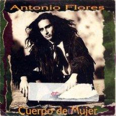 CDs de Música: ANTONIO FLORES / CUERPO DE MUJER (CD SINGLE 1984). Lote 5628334