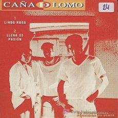 CDs de Música: CAÑA DE LOMO / LINDA ROSA - LLENA DE PASIÓN (CD SINGLE 1998). Lote 5759666