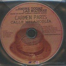 CDs de Música: CARMEN PARÍS / CALLE MELANCOLÍA (CD SINGLE 2003). Lote 5771247