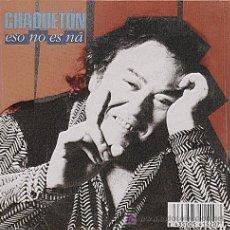 CDs de Música: CHAQUETÓN / ESO NO ES NÁ (CD SINGLE 2002). Lote 5776284
