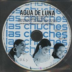 CDs de Música: LAS CHUCHES / AGUA DE LUNA (CD SINGLE 2004). Lote 5776637