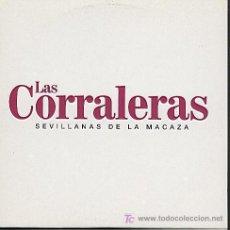 CDs de Música: LAS CORRALERAS / SEVILLANAS DE LA MACAZA (CD SINGLE 2004). Lote 5807033