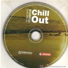 CDs de Música: CD - LO MEJOR DE LA MÚSICA CHILL OUT. Lote 5845064