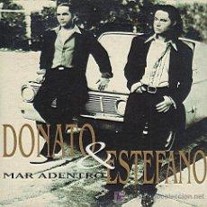 CDs de Música: DONATO & ESTEFANO / MAR ADENTRO (CD SINGLE 1995). Lote 5868563