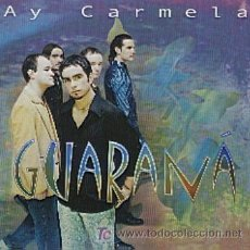 CDs de Música: GUARANÁ / AY CARMELA (CD SINGLE 2000). Lote 6170034
