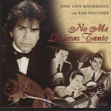 CDs de Musique: JOSE LUIS RODRIGUEZ CON LOS PANCHOS / NO ME QUIERAS TANTO (CD SINGLE 1997). Lote 6233534