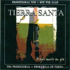 CDs de Música: TIERRA SANTA. MEJOR MORIR DE PIE (CD-ALBUM 2006). Lote 6730827