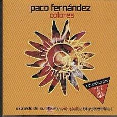 CDs de Música: PACO FERNÁNDEZ / COLORES (CD SINGLE 2003). Lote 6737867