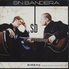 CDs de Música: SIN BANDERA / SIRENA (CD SINGLE 2002). Lote 31078872
