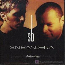 CDs de Música: SIN BANDERA / KILÓMETROS - PARA ALCANZARTE (CD SINGLE 2002). Lote 31078852