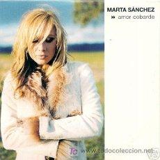 CDs de Música: MARTA SANCHEZ - AMOR COBARDE ( PROMO CD RADIO ). Lote 7457333