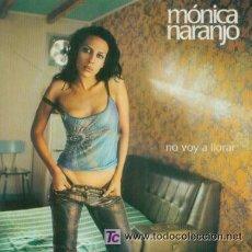 Musik-CDs - MONICA NARANJO - - NO VOY A LLORAR ( CD PROMO RADIO ) ESPAÑOL - 7478508