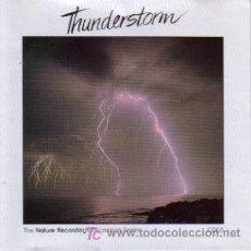 CDs de Música: THE NATURE RECORDINGS - THUNDERSTORM CD ALBUM NATURE 1986. Lote 7602966