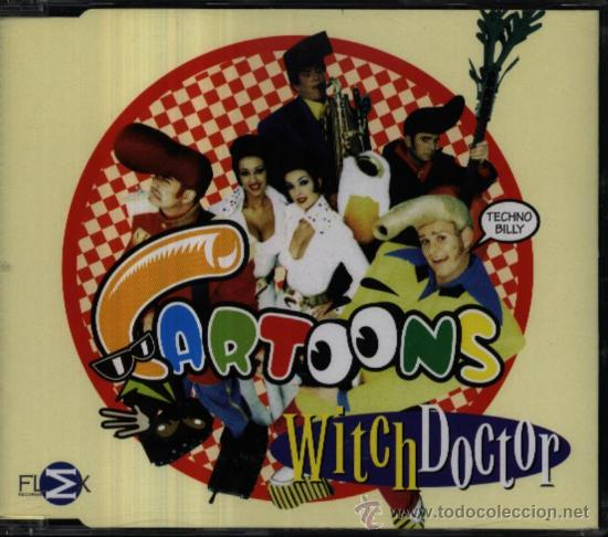 CARTOONS / Witch doctor (3 Versiones) (CD Single 1998)