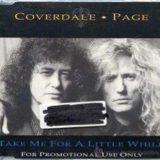 CDs de Música: COVERDALE - PAGE / TAKE ME FOR A LITTLE WHILE (CD SINGLE 1993). Lote 8334367