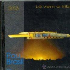 CDs de Música: PAU BRASIL LÁ VEM A TRIBO . Lote 8400220