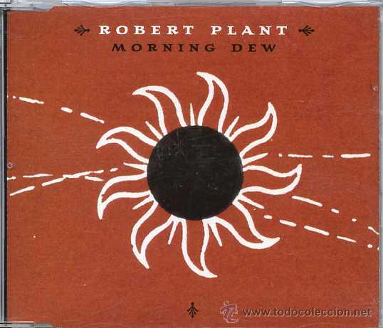 ROBERT PLANT / MORNING DEW (CD SINGLE 2002) (Música - CD's Rock)