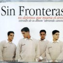 CDs de Música: SIN FRONTERAS / NO DEJEMOS QUE MUERA EL AMOR (CD SINGLE 1997). Lote 9948216