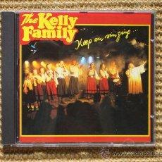 CDs de Música: KELLY FAMILY `KEEP ON SINGING ....´ (DESCATALOGADO) (NUEVO). Lote 27225071