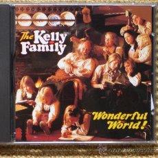 CDs de Música: KELLY FAMILY WONDERFUL WORLD. (DESCATALOGADO) (NUEVO). Lote 27225087