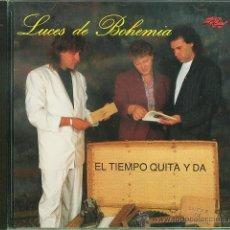 CDs de Música: CD LUCES DE BOHEMIA - EL TIEMPO QUITA Y DA. Lote 32208814