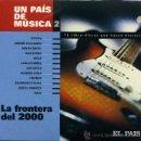 CDs de Música: UN PAIS DE MUSICA__LA FRONTERA DEL 2.000. Lote 10871226