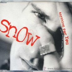 CDs de Música: SNOW / ANYTHING FOR YOU (4 VERSIONES) (CD SINGLE 1995). Lote 11378693