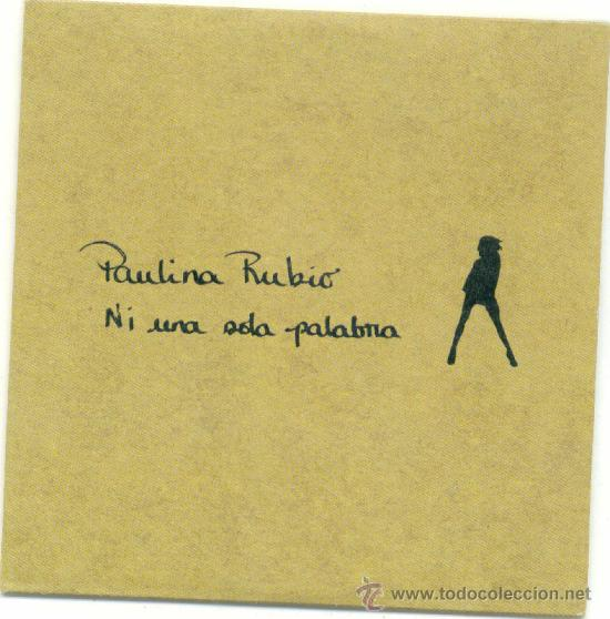 PAULINA RUBIO. NI UNA SOLA PALABRA (CD-SINGLE-PROMOCIONAL 2006) (Música - CD's Pop)