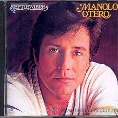 CDs de Música: MANOLO OTERO CD SEPTIEMBRE EXCELENTE CAMILO SESTO JULIO IGLESIAS PERALES GALVAN . Lote 27482865